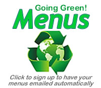 Going green menus.  Select here to have your menus emailed automatically